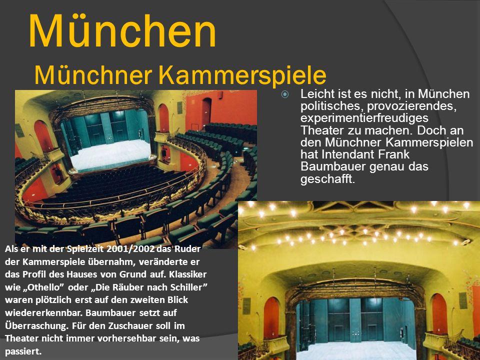 München Münchner Kammerspiele  Leicht ist es nicht, in München politisches, provozierendes, experimentierfreudiges Theater zu machen.