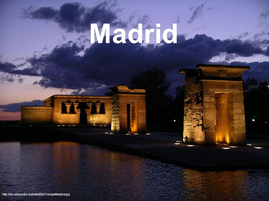 Madrid http://de.wikipedia.org/wiki/Bild:TempelMadrid.jpg