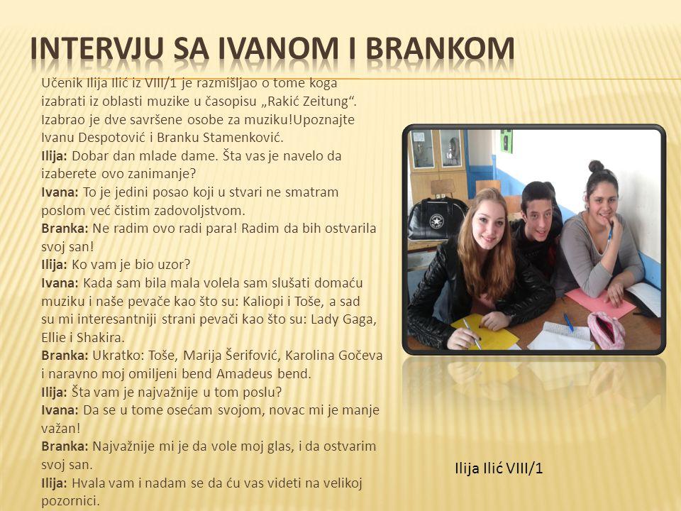 """Učenik Ilija Ilić iz VIII/1 je razmišljao o tome koga izabrati iz oblasti muzike u časopisu """"Rakić Zeitung"""". Izabrao je dve savršene osobe za muziku!U"""