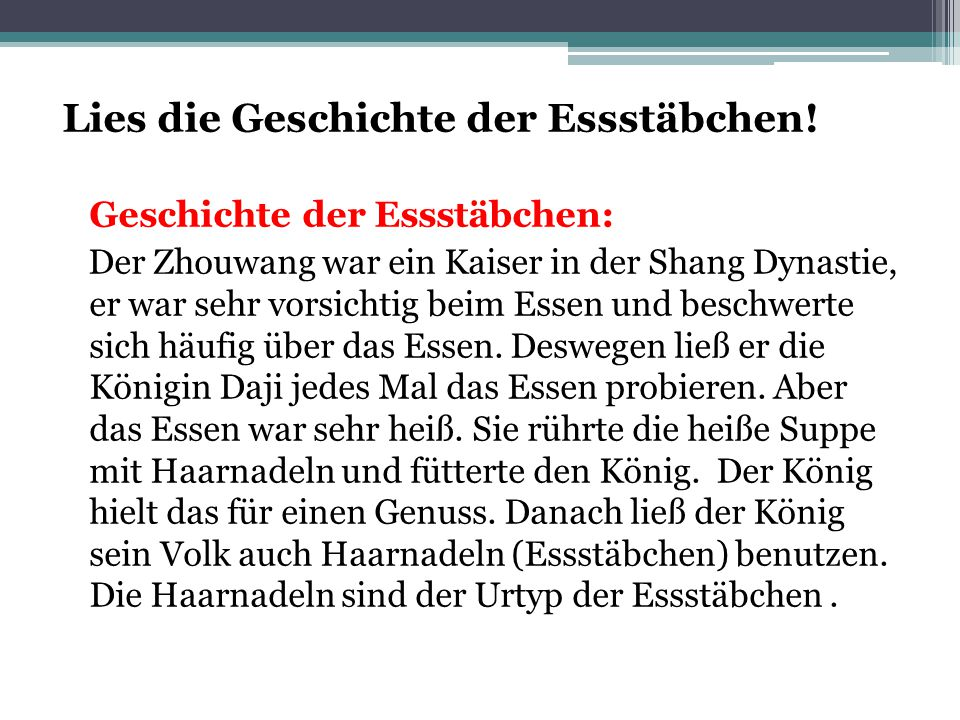 Lies die Geschichte der Essstäbchen! Geschichte der Essstäbchen: Der Zhouwang war ein Kaiser in der Shang Dynastie, er war sehr vorsichtig beim Essen