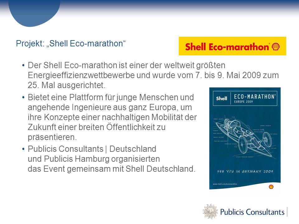 """Projekt: """"Shell Eco-marathon Der Shell Eco-marathon ist einer der weltweit größten Energieeffizienzwettbewerbe und wurde vom 7."""