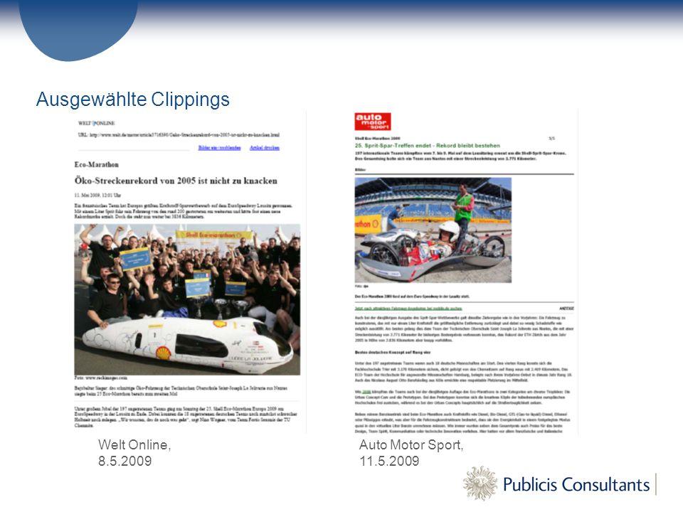 Auto Motor Sport, 11.5.2009 Welt Online, 8.5.2009 Ausgewählte Clippings