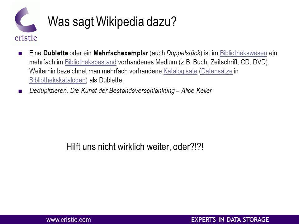 www.cristie.com EXPERTS IN DATA STORAGE Was sagt Wikipedia dazu.