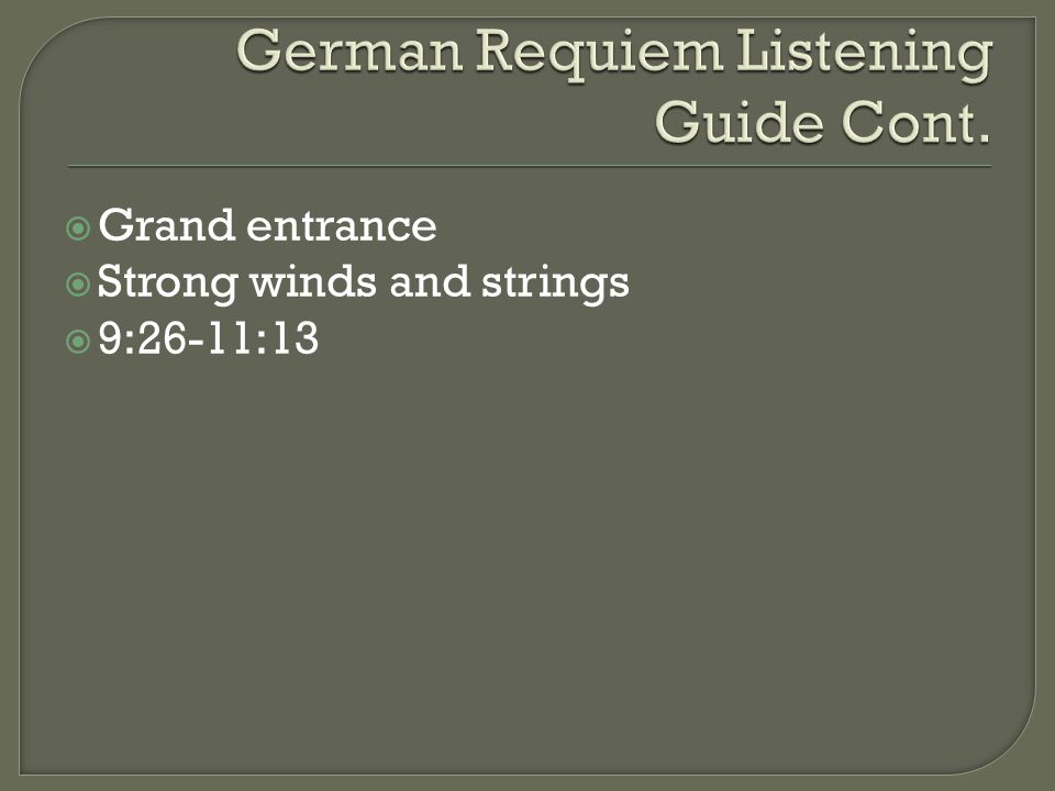  Grand entrance  Strong winds and strings  9:26-11:13