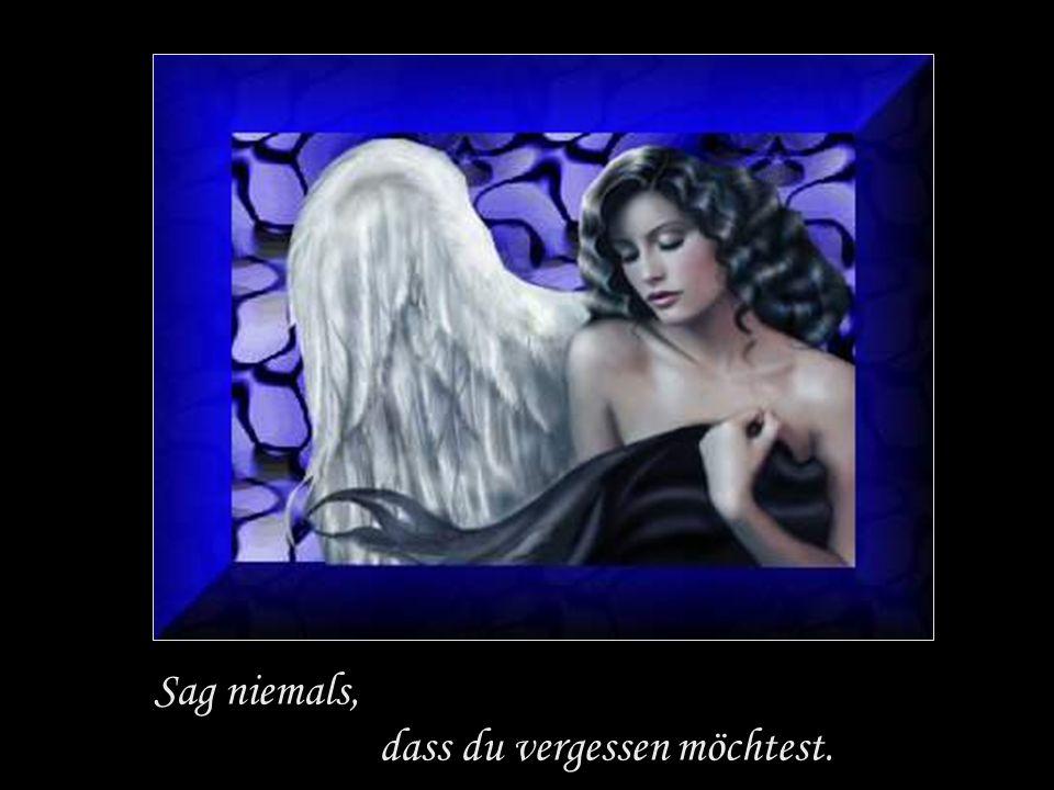 Niemand ist deiner Tränen wert, derjenige, der sie wert ist, wird dich niemals zum Weinen bringen.