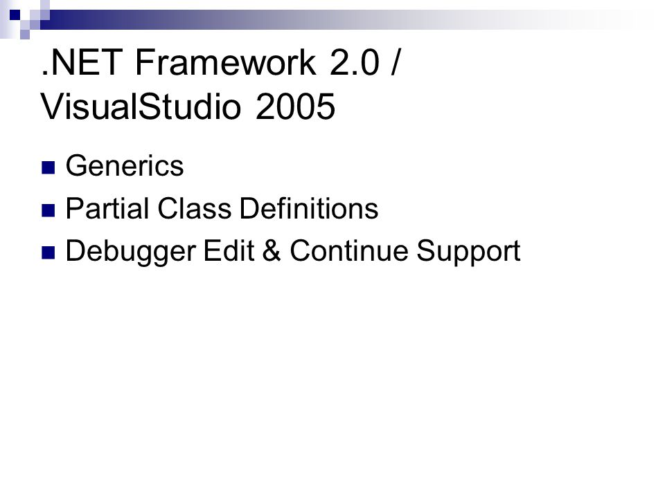 .NET Framework 2.0 / VisualStudio 2005 Generics Partial Class Definitions Debugger Edit & Continue Support