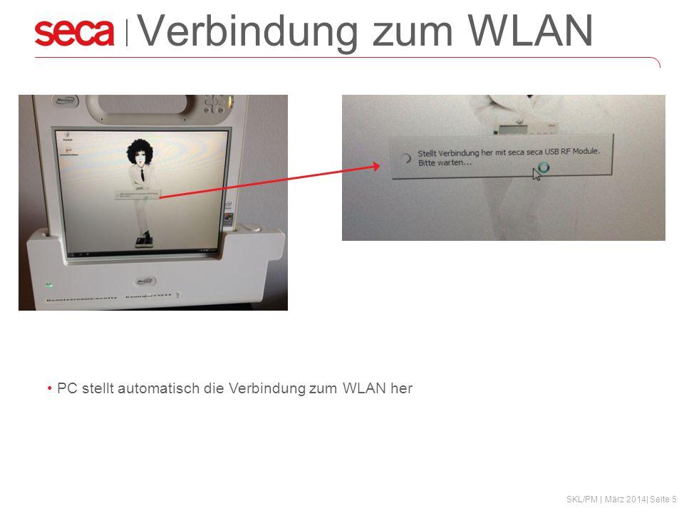 SKL/PM | März 2014| Seite 5 Verbindung zum WLAN PC stellt automatisch die Verbindung zum WLAN her