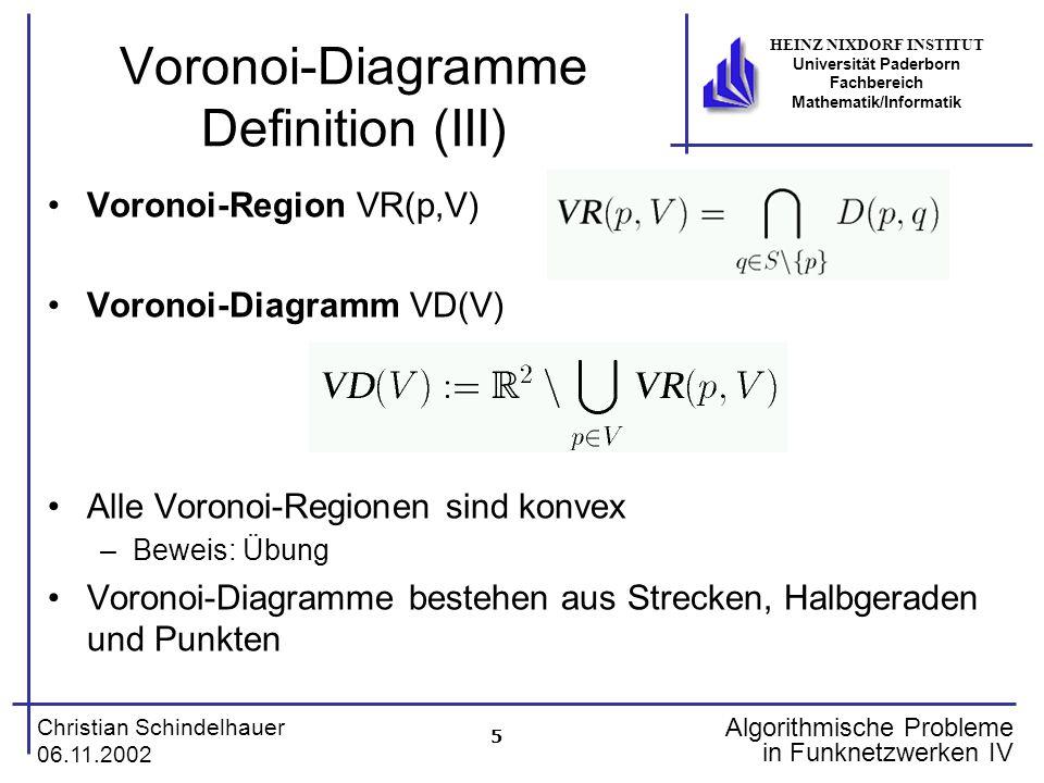 5 Christian Schindelhauer 06.11.2002 HEINZ NIXDORF INSTITUT Universität Paderborn Fachbereich Mathematik/Informatik Algorithmische Probleme in Funknet