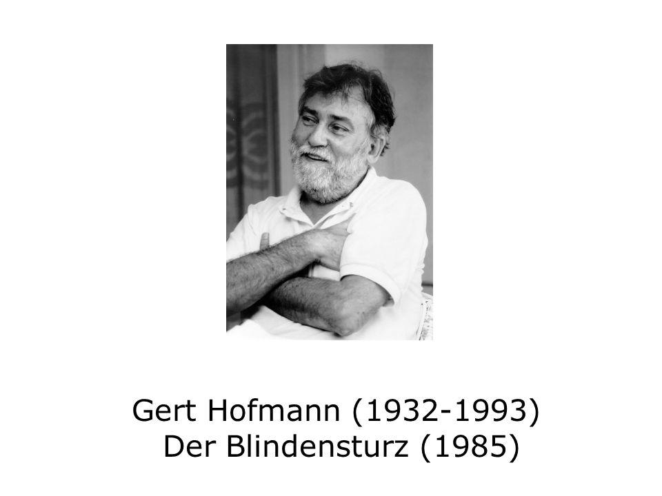 Gert Hofmann (1932-1993) Der Blindensturz (1985)