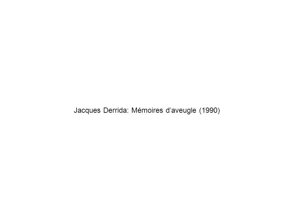 Jacques Derrida: Mémoires d'aveugle (1990)