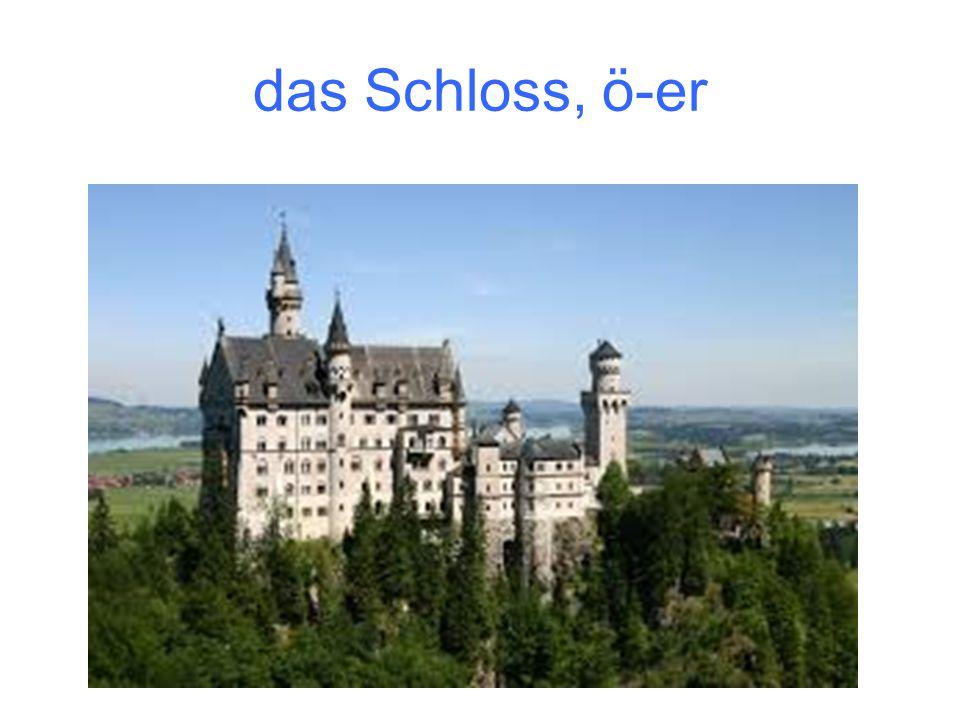 das Schloss, ö-er