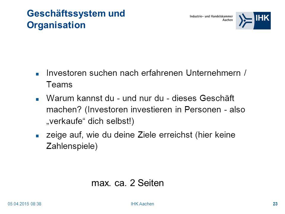05.04.2015 08:40IHK Aachen23 Investoren suchen nach erfahrenen Unternehmern / Teams Warum kannst du - und nur du - dieses Geschäft machen.