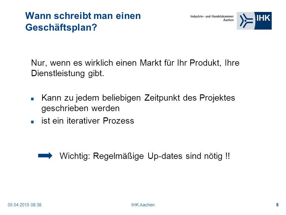05.04.2015 08:40IHK Aachen29 Wichtigster Teil des Business-Plans weniger als 500 Worte (1 - 2 Seiten) alle Aspekte müssen vorkommen der erste Teil, der gelesen wird (evtl.