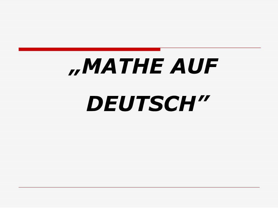 """""""MATHE AUF DEUTSCH"""""""