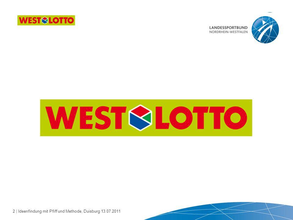 2 | Ideenfindung mit Pfiff und Methode, Duisburg 13.07.2011 WestLotto Das Unternehmen