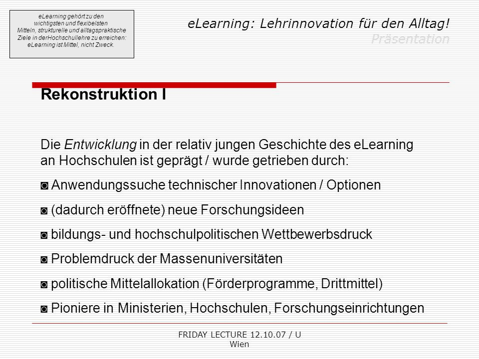 FRIDAY LECTURE 12.10.07 / U Wien eLearning: Lehrinnovation für den Alltag.