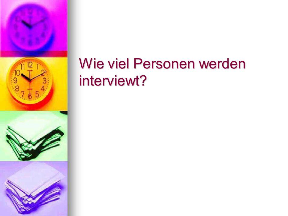 Wie viel Personen werden interviewt?