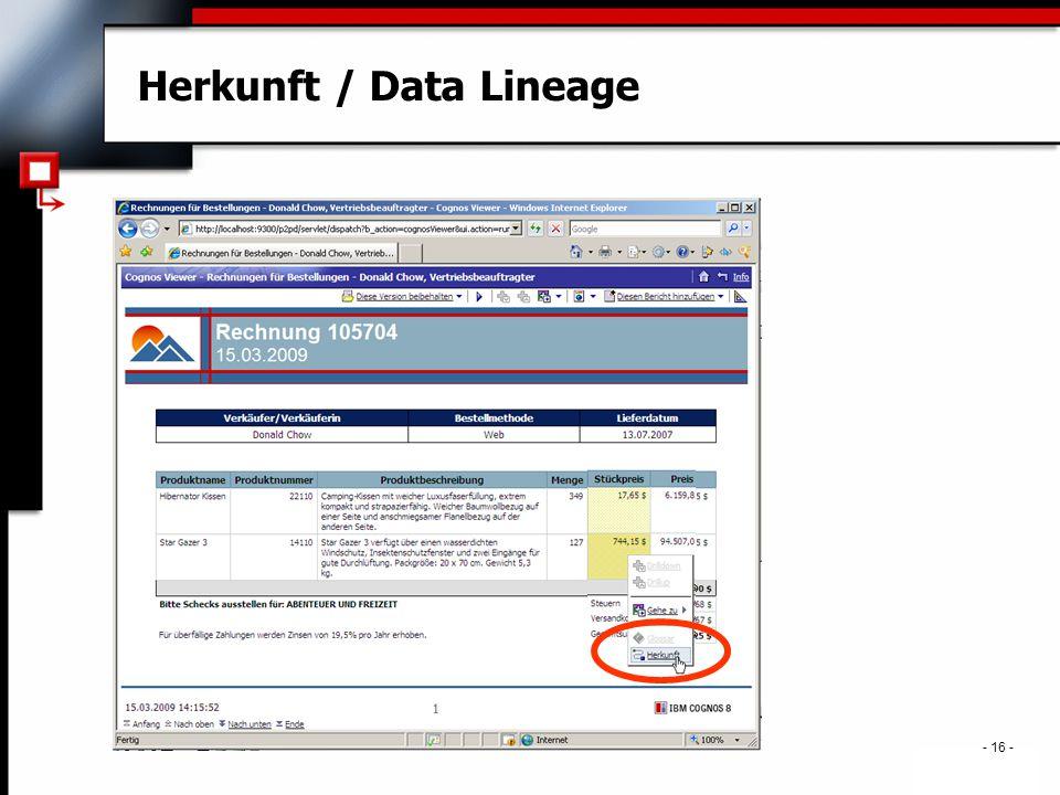 . - 16 - Herkunft / Data Lineage