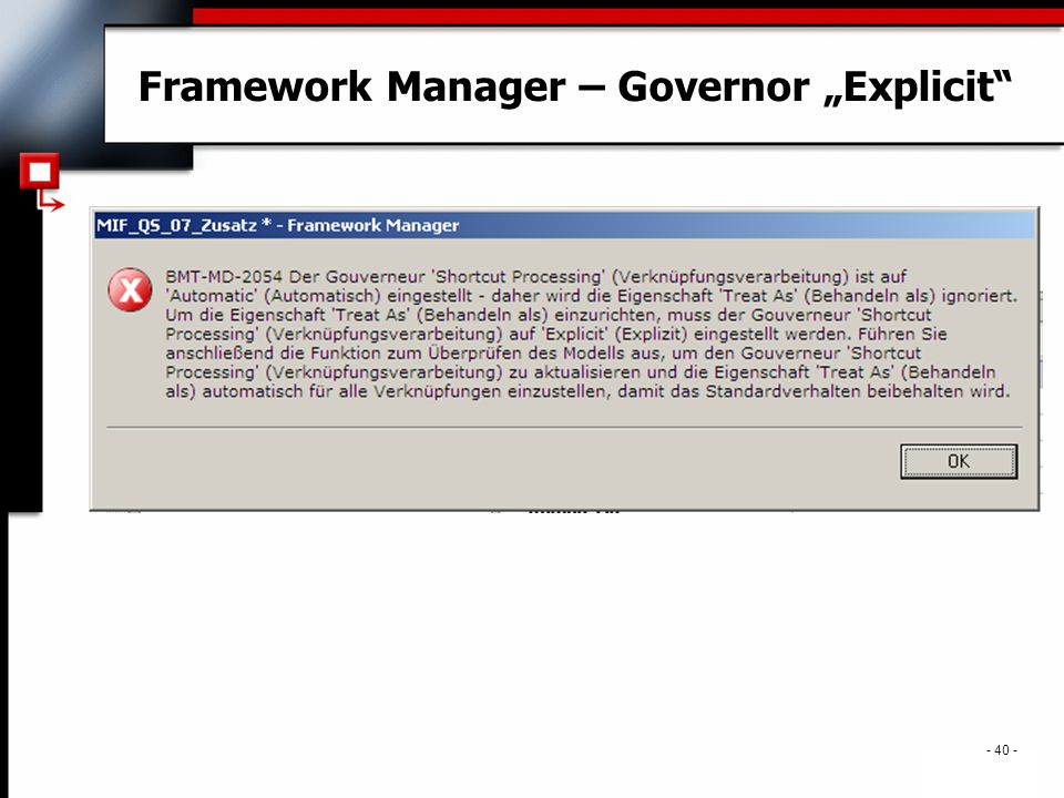 ". - 40 - Framework Manager – Governor ""Explicit"""