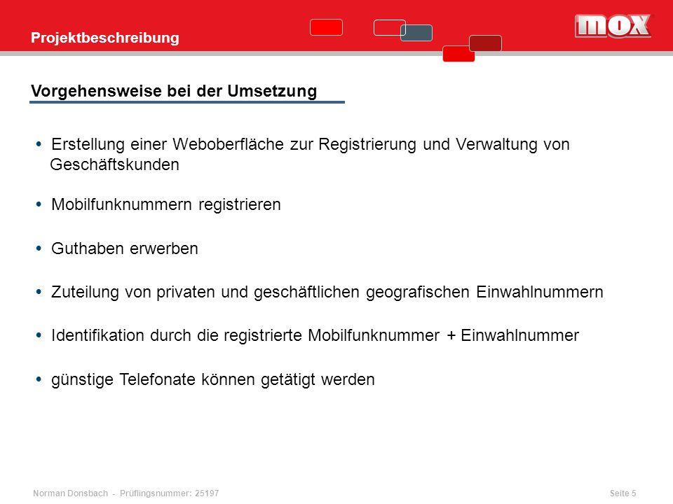Norman Donsbach - Prüflingsnummer: 25197 Erstellung einer Weboberfläche zur Registrierung und Verwaltung von Geschäftskunden Mobilfunknummern registri