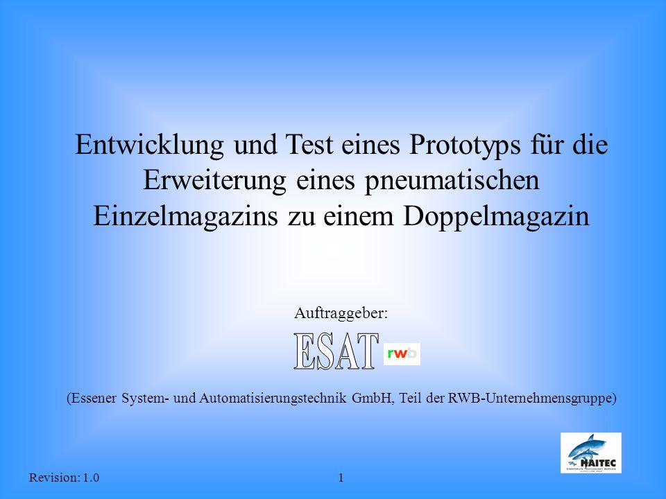 Revision: 1.01 Entwicklung und Test eines Prototyps für die Erweiterung eines pneumatischen Einzelmagazins zu einem Doppelmagazin Auftraggeber: (Essen