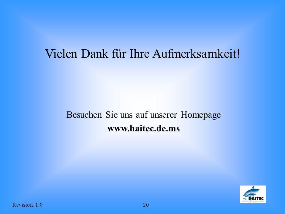 Revision: 1.020 Vielen Dank für Ihre Aufmerksamkeit! Besuchen Sie uns auf unserer Homepage www.haitec.de.ms
