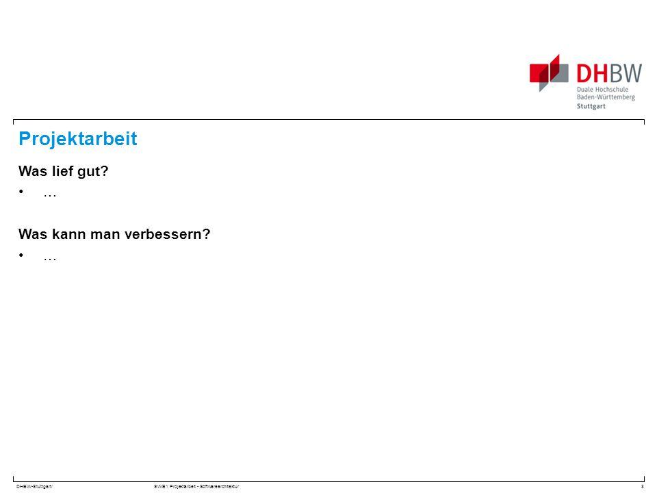 DHBW-Stuttgart/SWE1 Projektarbeit - Softwarearchitektur Fragen: 9