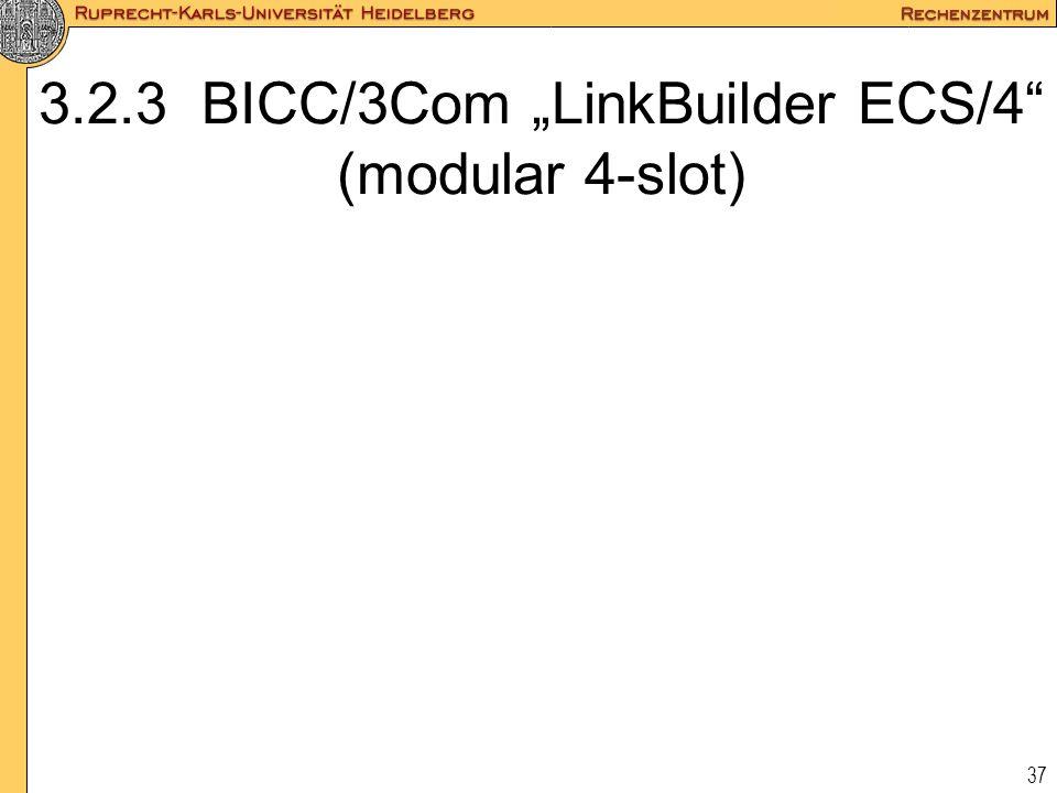 """37 3.2.3 BICC/3Com """"LinkBuilder ECS/4"""" (modular 4-slot)"""