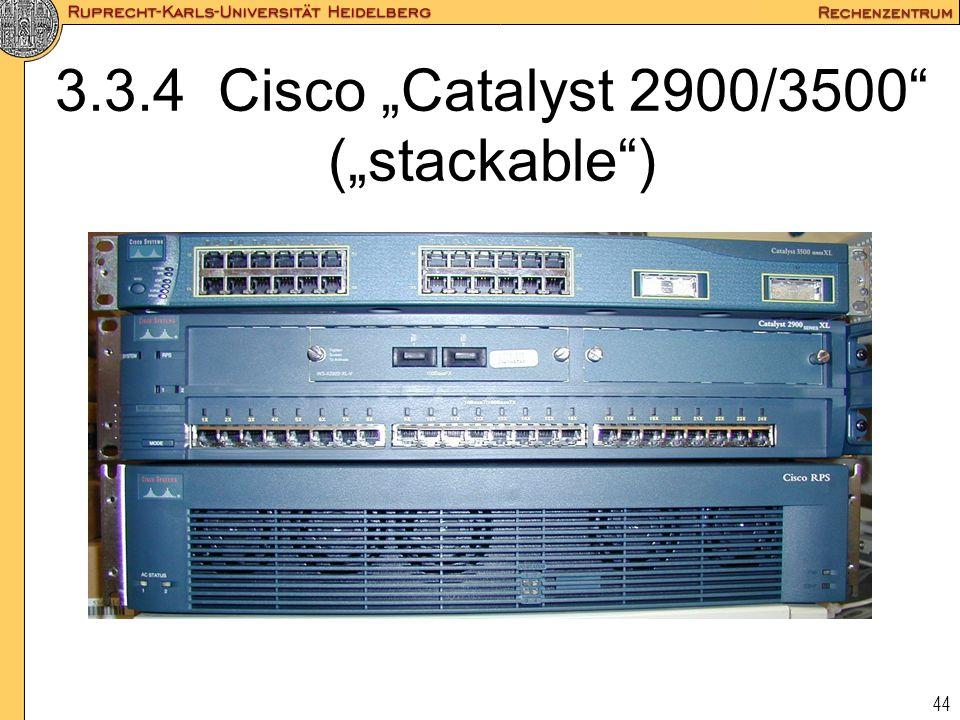 """44 3.3.4 Cisco """"Catalyst 2900/3500"""" (""""stackable"""")"""