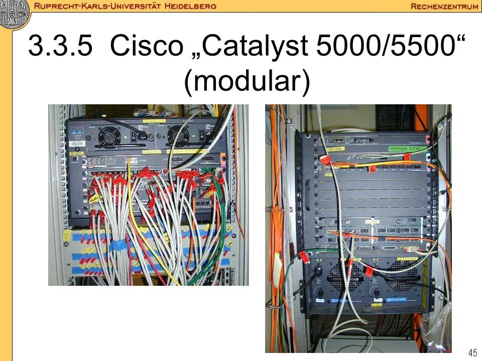 """45 3.3.5 Cisco """"Catalyst 5000/5500"""" (modular)"""
