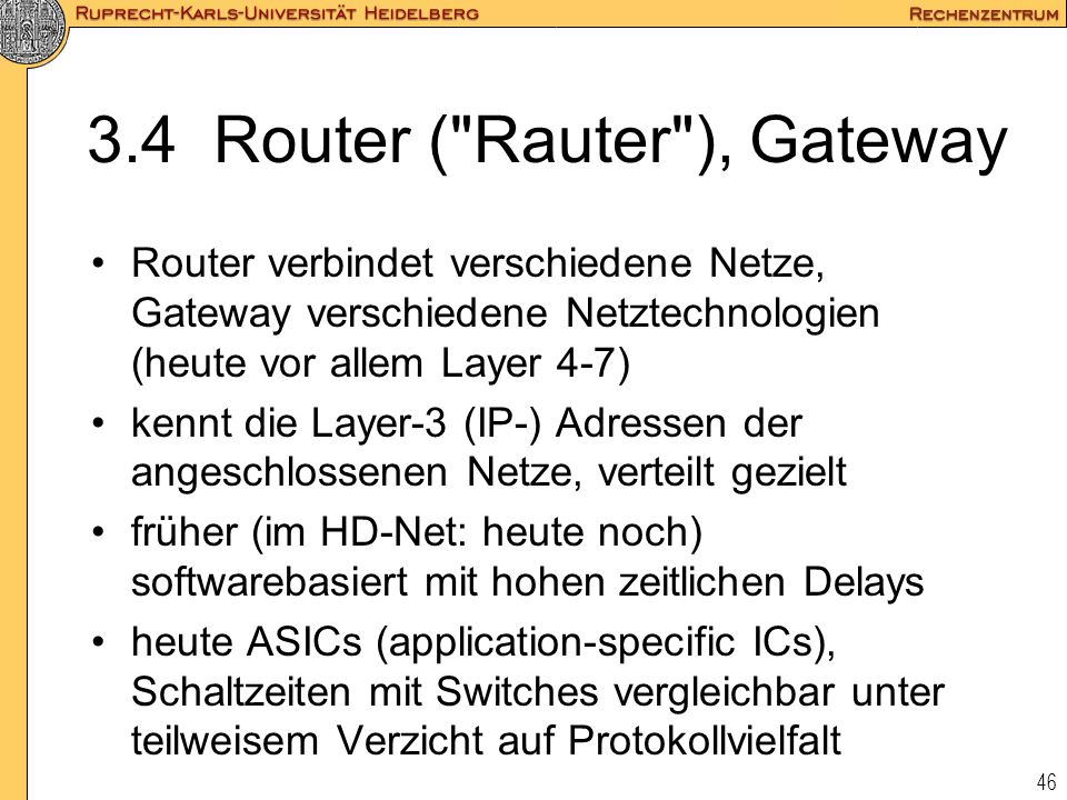 46 3.4 Router (
