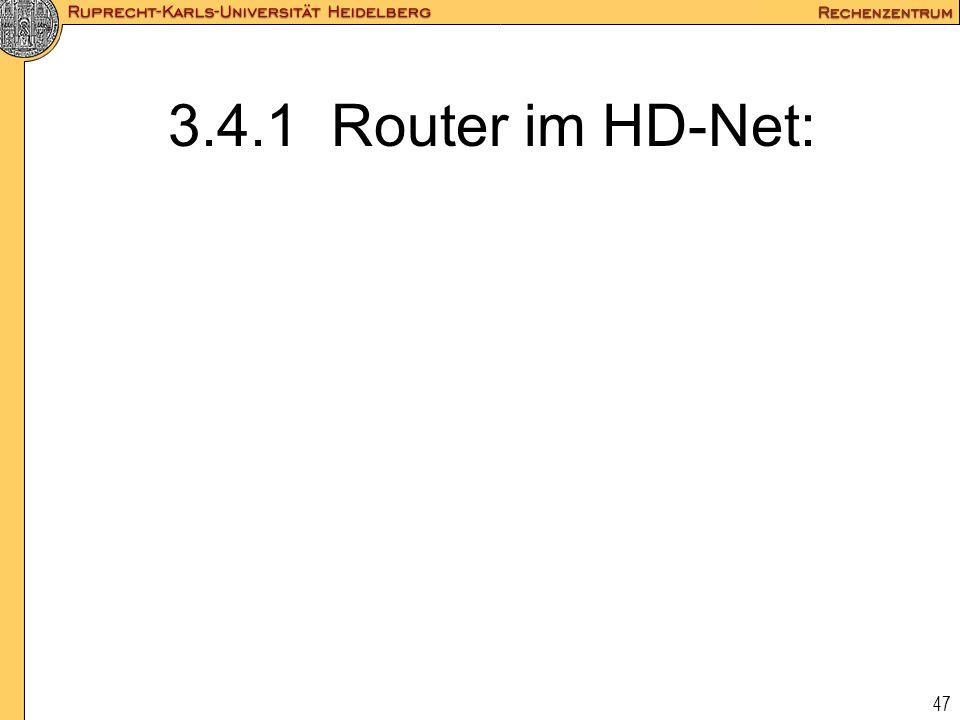 47 3.4.1 Router im HD-Net:
