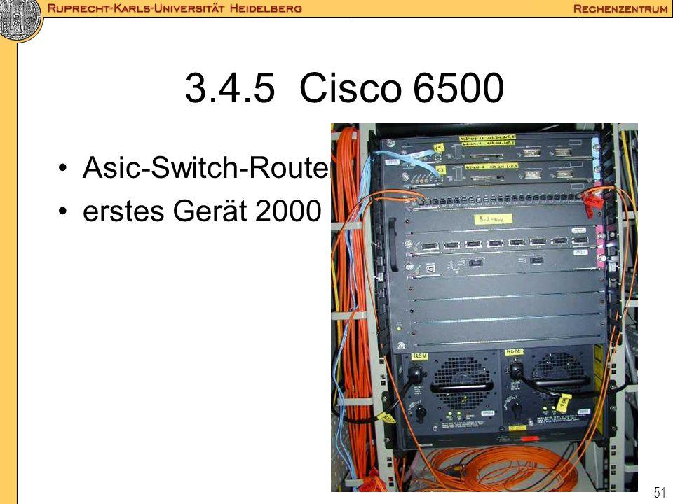 51 3.4.5 Cisco 6500 Asic-Switch-Router erstes Gerät 2000
