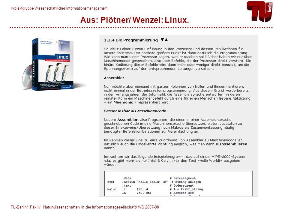 Projektgruppe Wissenschaftliches Informationsmanagement Aus: Plötner/ Wenzel: Linux.