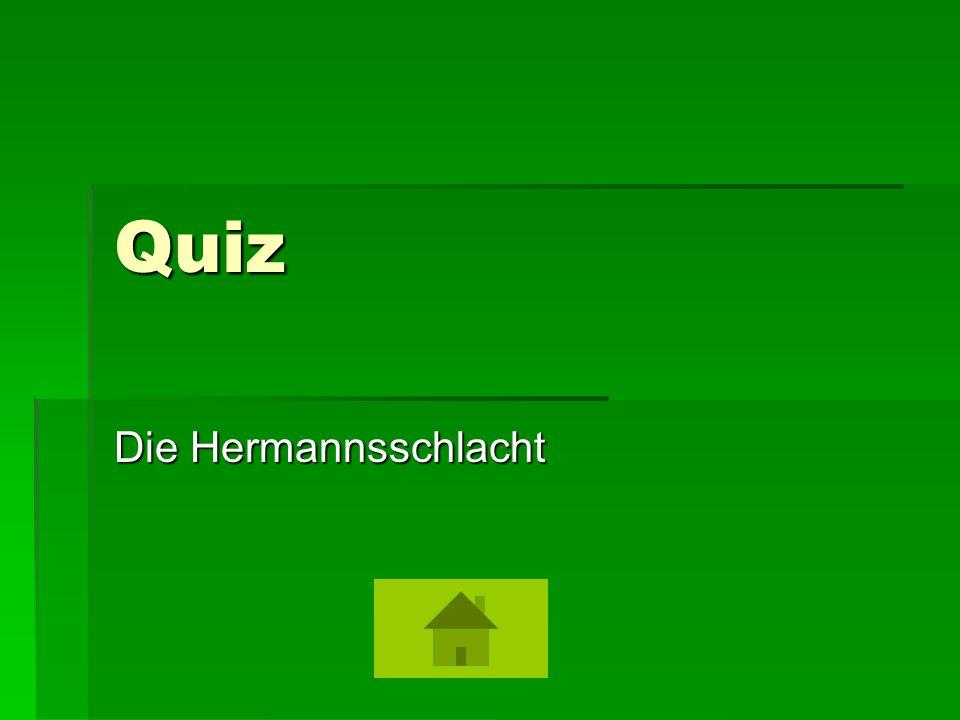 Quiz Die Hermannsschlacht