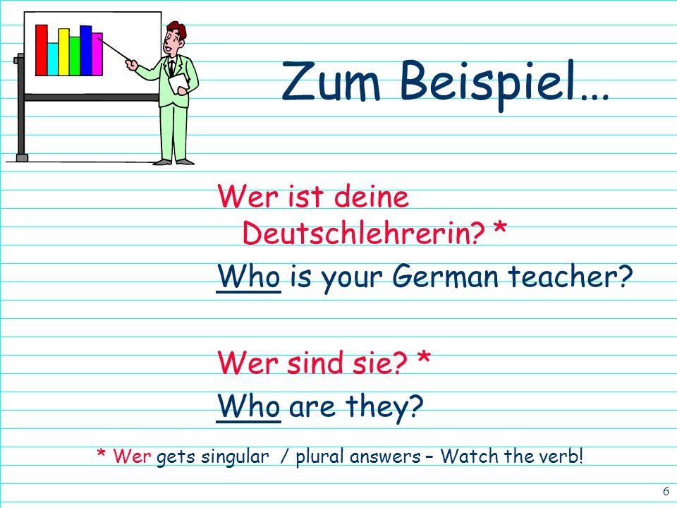 5 Zum Beispiel… Welche ist deine Schultasche? * Which (one) is your backpack? Welche sind deine Papiere? * Which (ones) are your papers? * Welche (s)(