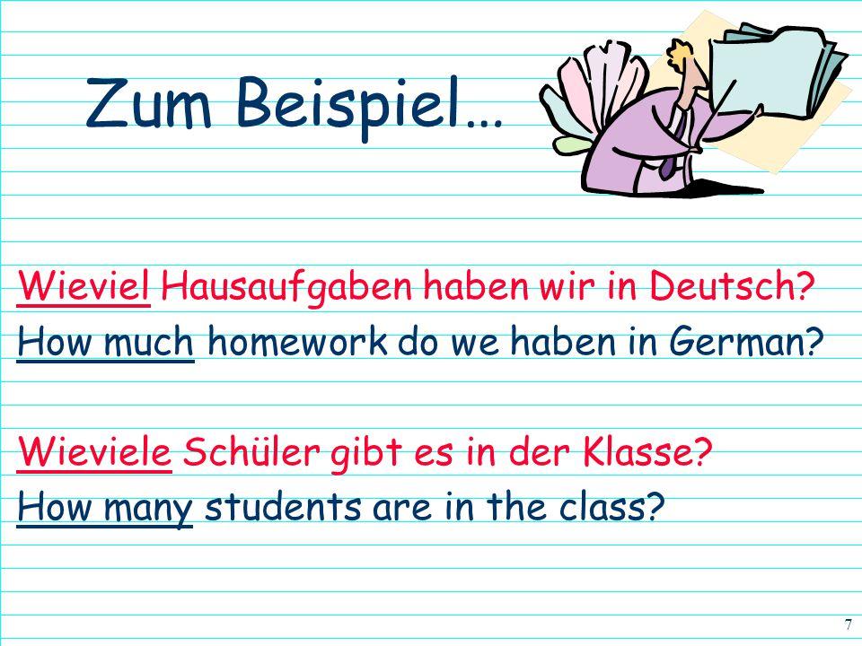 6 Zum Beispiel… Wer ist deine Deutschlehrerin? * Who is your German teacher? Wer sind sie? * Who are they? * Wer gets singular / plural answers – Watc