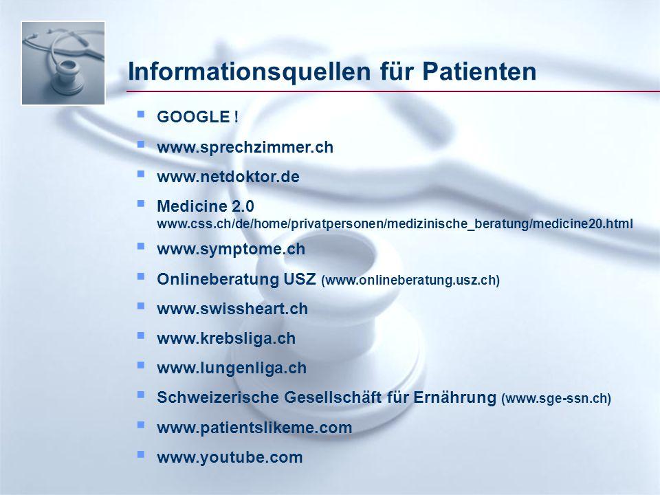 Informationsquellen für Patienten  GOOGLE .