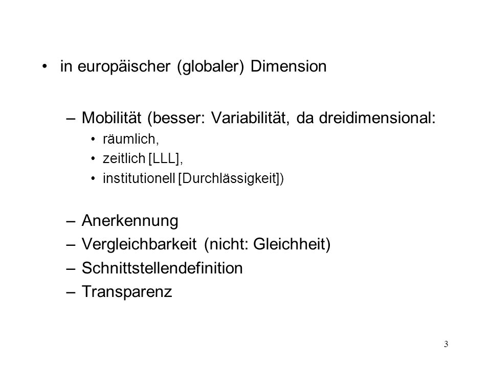 4 in wettbewerblicher Situation –Differenzierung/Profil –Anpassungsfähigkeit –Effektivität/Effizienz (  Autonomie)