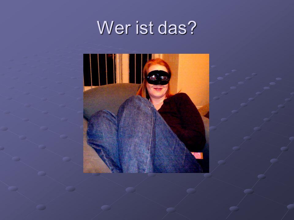 Wer ist das?