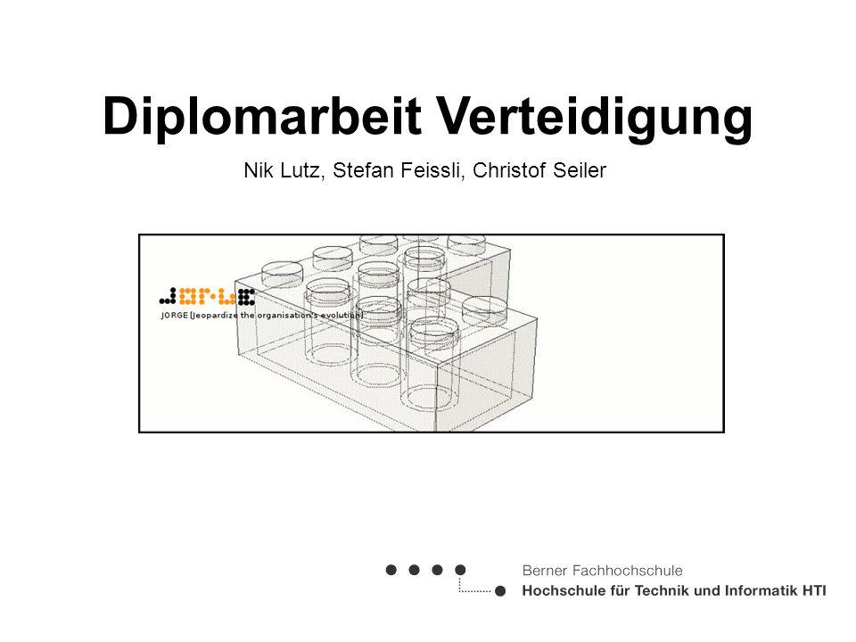 Nik Lutz, Stefan Feissli, Christof Seiler Diplomarbeit Verteidigung