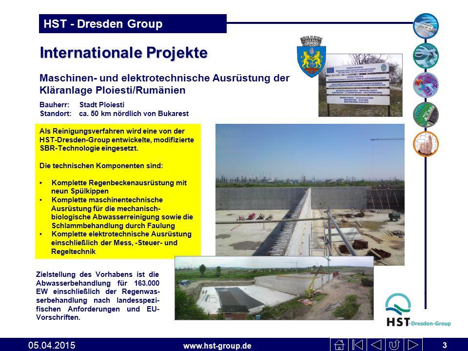 www.hst-group.de HST - Dresden Group Internationale Projekte 3 05.04.2015 Maschinen- und elektrotechnische Ausrüstung der Kläranlage Ploiesti/Rumänien Als Reinigungsverfahren wird eine von der HST-Dresden-Group entwickelte, modifizierte SBR-Technologie eingesetzt.