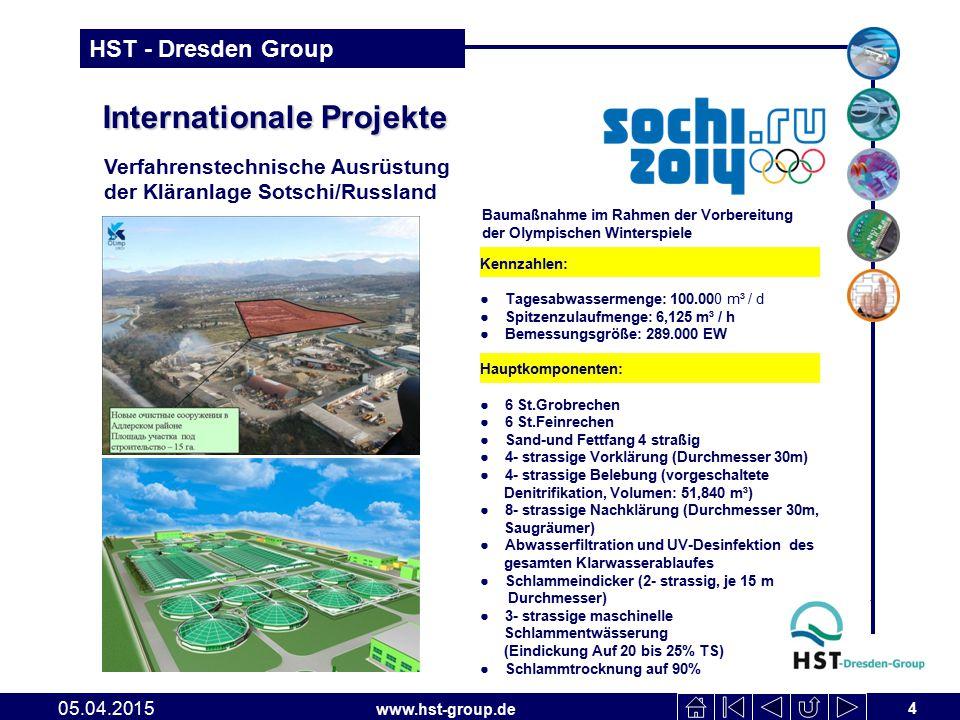 www.hst-group.de HST - Dresden Group Internationale Projekte Internationale Projekte 4 05.04.2015 Verfahrenstechnische Ausrüstung der Kläranlage Sotsc