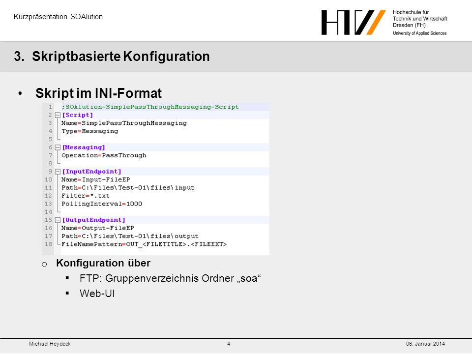 Michael Heydeck06.Januar 2014 Kurzpräsentation SOAlution 3.