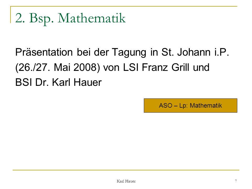 Karl Hauer 7 2. Bsp. Mathematik Präsentation bei der Tagung in St.