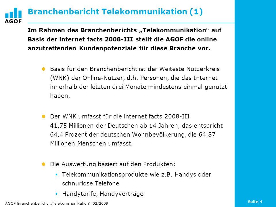 """Seite 4 Branchenbericht Telekommunikation (1) Im Rahmen des Branchenberichts """"Telekommunikation auf Basis der internet facts 2008-III stellt die AGOF die online anzutreffenden Kundenpotenziale für diese Branche vor."""