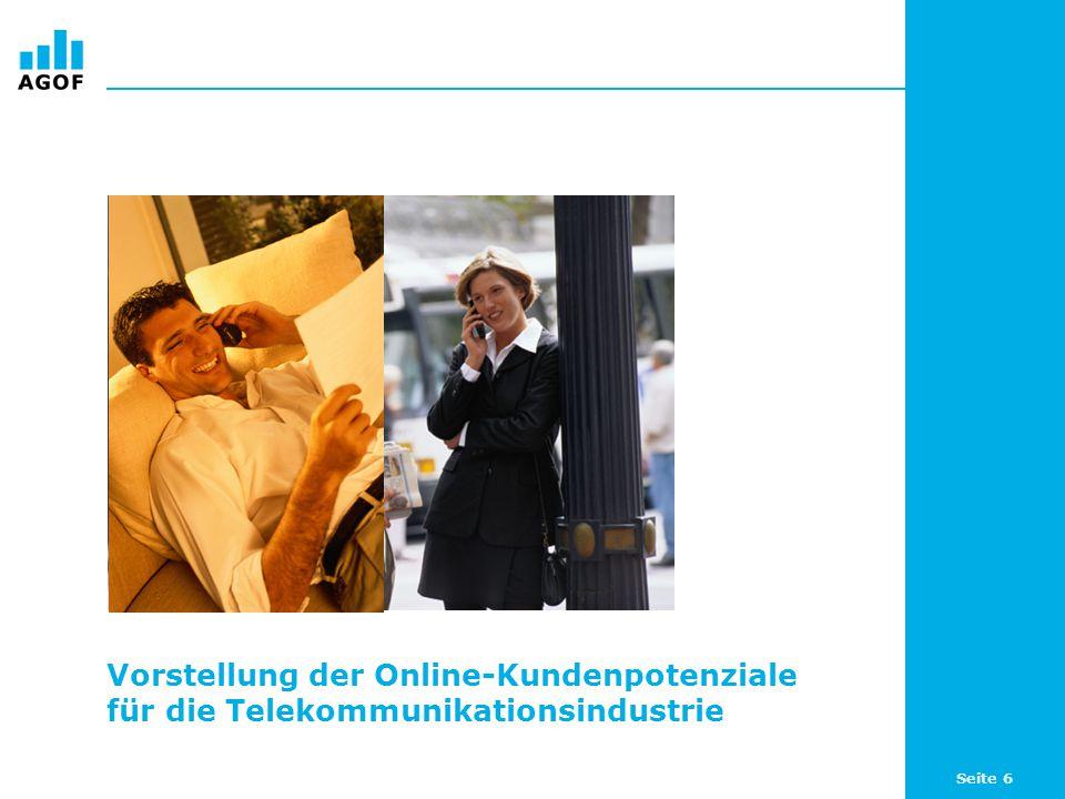 Seite 6 Vorstellung der Online-Kundenpotenziale für die Telekommunikationsindustrie