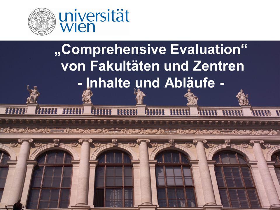 """""""Comprehensive Evaluation von Fakultäten und Zentren - Inhalte und Abläufe -"""