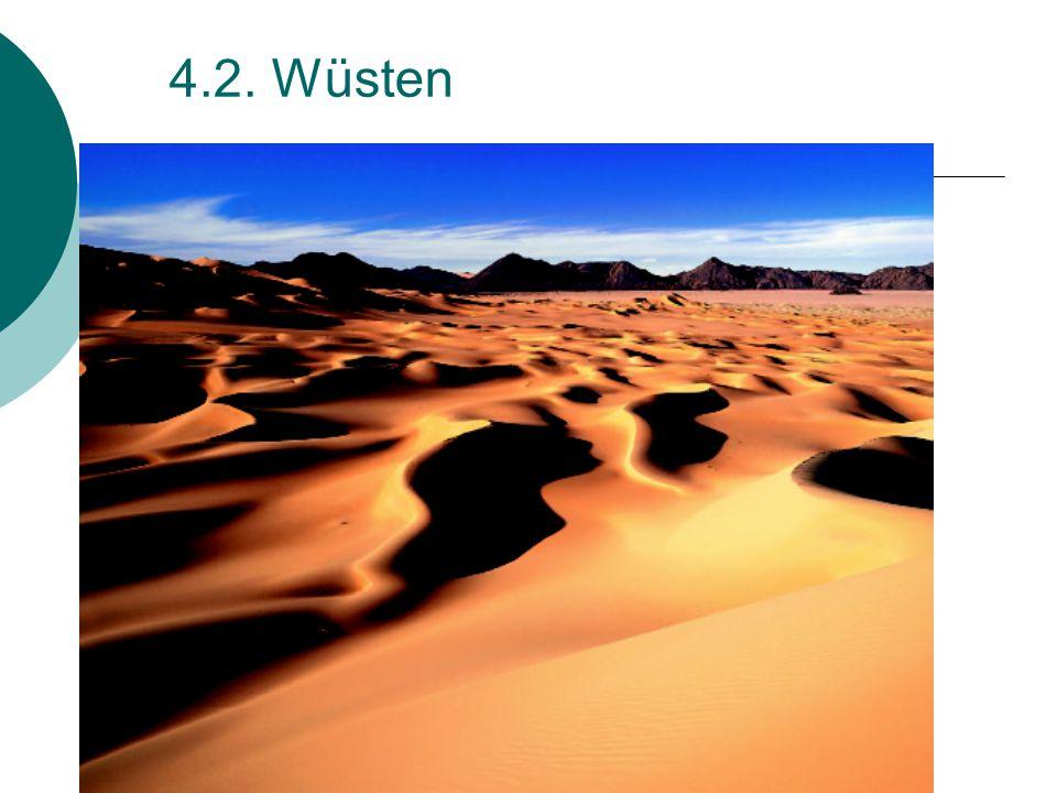 4.2. Wüsten