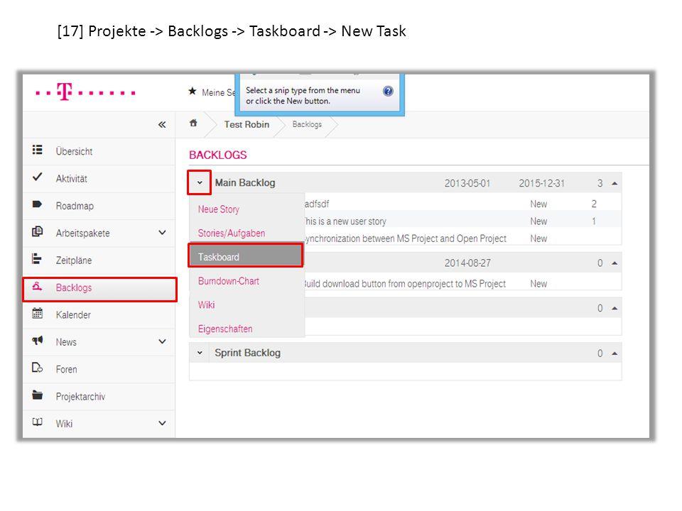 [17] Projekte -> Backlogs -> Taskboard -> New Task